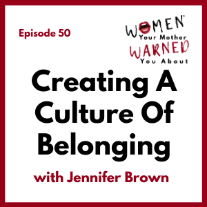 The Women Your Mother Warned You About – Podcast